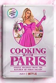 Paris Hilton in Cooking with Paris (2021)