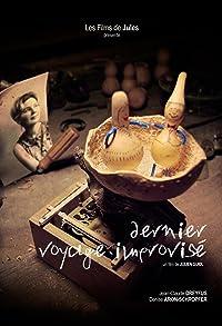 Primary photo for Dernier voyage improvisé