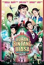 Bukan Bintang Biasa (2007)