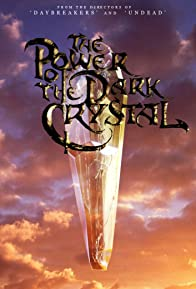 Primary photo for The Power of the Dark Crystal