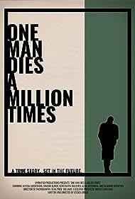 One Man Dies a Million Times (2019)