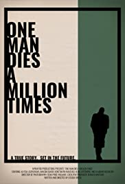 One Man Dies a Million Times Poster