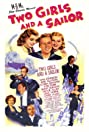 Two Girls and a Sailor (1944) Poster