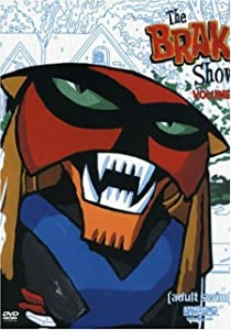 Brak Presents the Brak Show Starring Brak by Seth Green