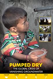 Pumped Dry: The Global Crisis of Vanishing Groundwater Poster