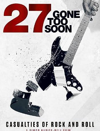 27: Gone Too Soon (2018) 720p