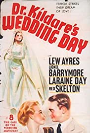 Dr. Kildare's Wedding Day (1941) Poster - Movie Forum, Cast, Reviews