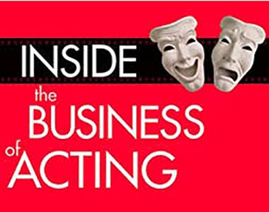 Nuevo lanzamiento Inside the Business of Acting: Michael Donovan: Part 2 by Eric M. Rusch [1280x720] [480x272] [mkv]