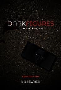 Primary photo for Dark Figures