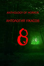 Anthology of horror 8 Poster