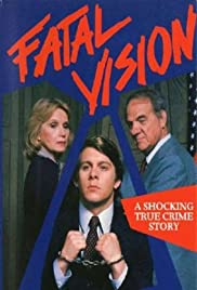 Fatal Vision Poster - TV Show Forum, Cast, Reviews