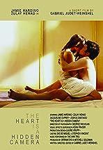 The Heart Is a Hidden Camera