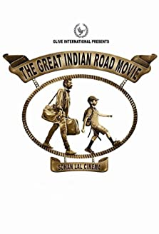 The Great Indian Road Movie (2019)
