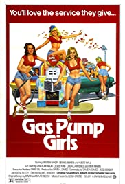 Gas Pump Girls (1979) Poster - Movie Forum, Cast, Reviews