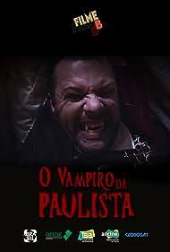 Filme B - O Vampiro da Paulista (2017)