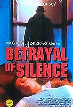 Betrayal of Silence