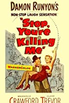 Stop, You're Killing Me (1952) Poster
