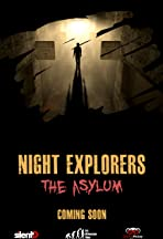 Night Explorers: The Asylum