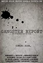 Gangster Report