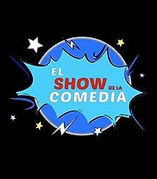El Show de la Comedia (2017– )