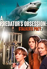 Primary photo for A Predator's Obsession