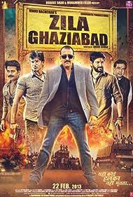 Zila Ghaziabad (2013) Poster - Movie Forum, Cast, Reviews