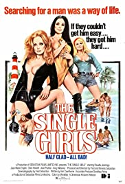The Single Girls(1974) Poster - Movie Forum, Cast, Reviews