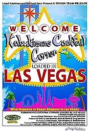 Kabukiman's Cocktail Corner: Loaded in Las Vegas Poster
