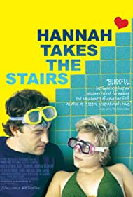 Hannah Takes the Stairs (2007) Poster - Movie Forum, Cast, Reviews