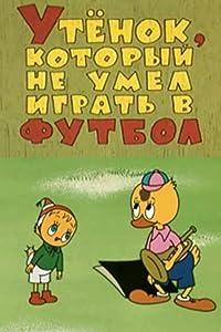Smart tv movie downloads Utyonok, kotoryy ne umel igrat v futbol by Yuriy Prytkov [420p]