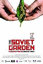 The Soviet Garden