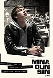 Mina olin siin (2008) Poster - Movie Forum, Cast, Reviews