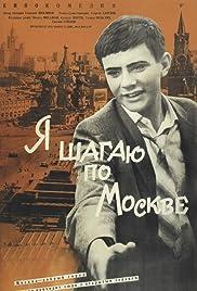 Ya shagayu po Moskve(1964) Poster - Movie Forum, Cast, Reviews