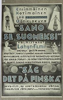 Sano se suomeksi (1931)