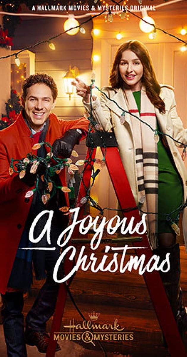A Joyous Christmas 2019 A Joyous Christmas (TV Movie 2017)   IMDb