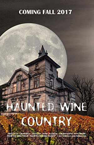 Haunted Wine Country