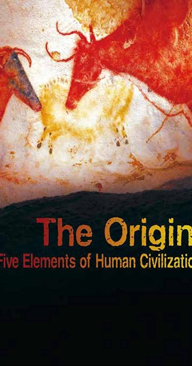 Download The Origin: Five Elements of Human Civilization or watch streaming online complete episodes of  Season1 in HD 720p 1080p using torrent