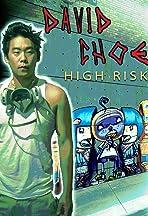 David Choe: High Risk