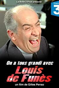 Primary photo for On a tous grandi avec Louis de Funès