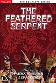 Primary photo for The Feathered Serpent