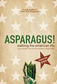 Asparagus! Stalking the American Life Poster