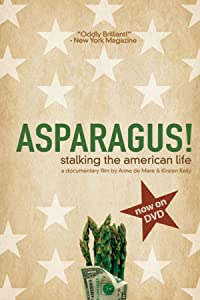 Watch free full online hollywood movies Asparagus! Stalking the American Life USA [XviD]