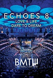 Echoes 8: Dare to Dream Poster