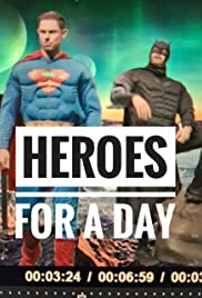 Heroes for A Day Poster