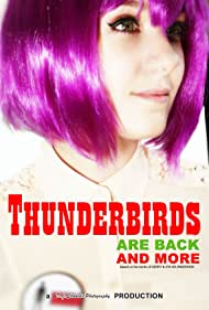Thunderbirds Are Back & More (2016)