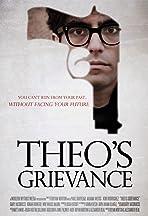 Theo's Grievance