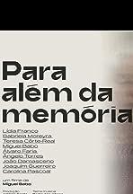 Para Além da Memória