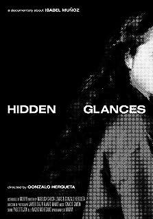 Hidden Glances (2016)