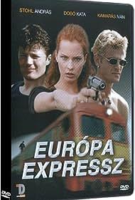 Kata Dobó, Iván Kamarás, and András Stohl in Európa expressz (1999)