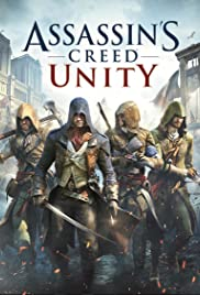 Assassin's Creed: Unity(2014) Poster - Movie Forum, Cast, Reviews